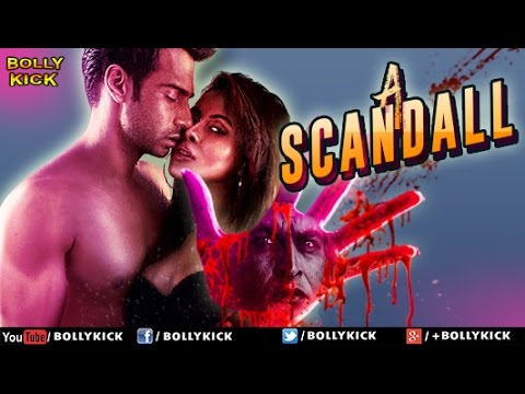 A Scandall Trailers 2017 Movies Official | Hindi Movies 2017 Full Movie | Latest Bollywood Movies