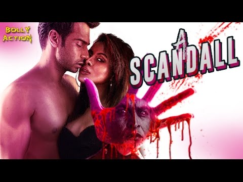 Bollywood Trailers: A Scandall Trailers 2017 Movies Official | Hindi Movies 2017 Full Movie | Latest Bollywood Movies