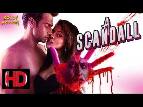 Bollywood Trailers: A Scandall Trailers 2017 Movies Official   Hindi Movies 2017 Full Movie   Latest Bollywood Movies