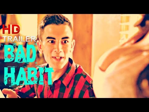 Bollywood Trailers: BAD HABIT New Hindi Movie Trailers 2017 – It's Boys Things