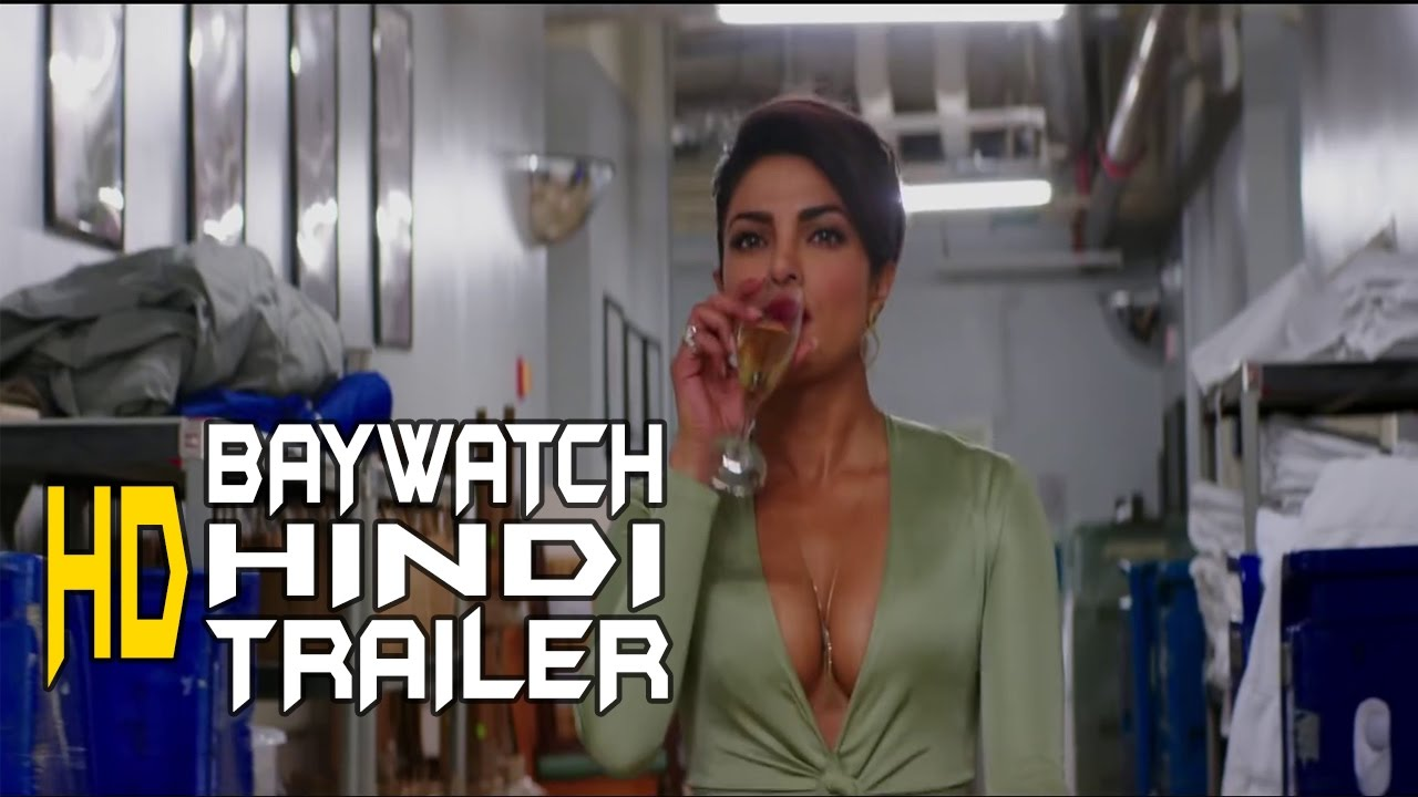 Bollywood Trailers: Baywatch  Official Hindi Trailer #1 (2017)  Priyanka Chopra Movie