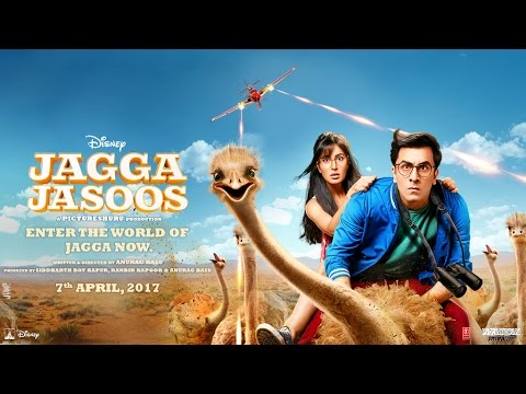 Jagga Jasoos | The Official Trailer | In Cinemas April 7, 2017